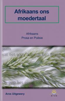 Afrikaans Prosa en Poësie Gr 8-12