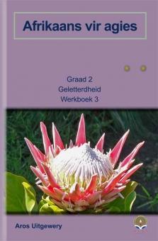 Afrikaans vir agies Gr 2 - w/b 3 (fasseer uit)