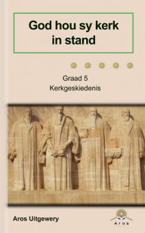 Kerkgeskiedenis Gr 5