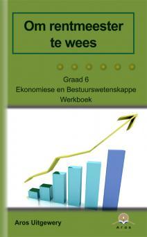 EBW- Ekonomiese Bestuurswet. -  Gr 6 w/b