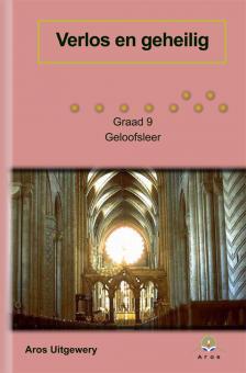 Geloofsleer Verlos en geheilig Gr 9