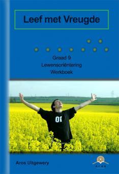 Lewensoriëntering Gr 9 w/b