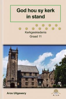 Kerkgeskiedenis Gr 11