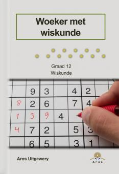 Woeker met wiskunde Gr 12 (NIE-CAPS)