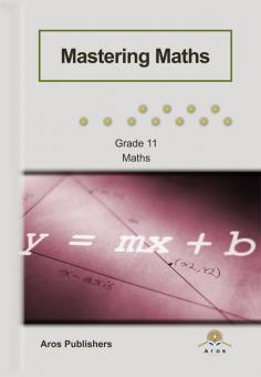 Mastering Maths - Gr 11 (NIE-CAPS)