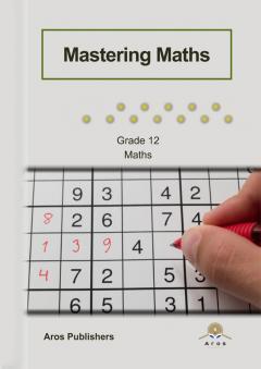 Mastering Maths - Gr 12 (NIE-CAPS)