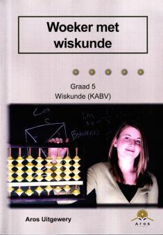 Gr 5 Woeker met Wiskunde (CAPS)