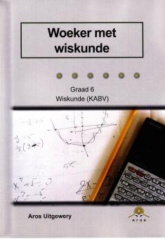 Gr 6 Woeker met Wiskunde (CAPS)