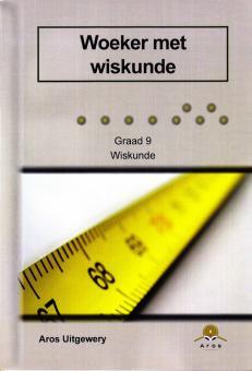 Gr 9 Woeker met Wiskunde (CAPS)