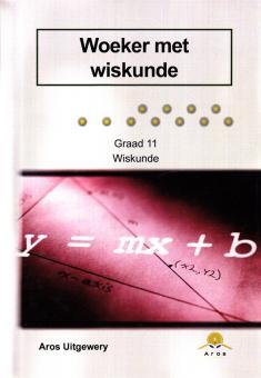 Gr11 Woeker met Wiskunde (CAPS)