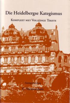Die Heidelbergse Kategismus met vol tekste