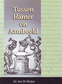 Tussen Hamer en Aambeeld Deel 1