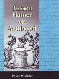 Tussen Hamer en Aambeeld Deel 2
