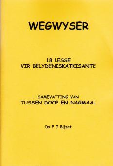 Wegwyser (18 lesse vir belydeniskatkisante)