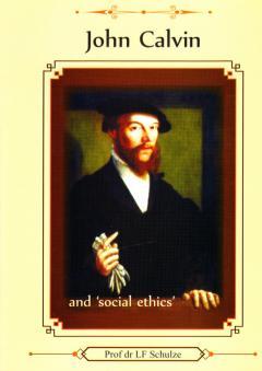 John Calvin and 'social ethics'
