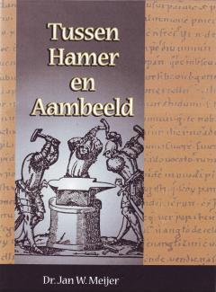 Tussen Hamer en Aambeeld Deel 4