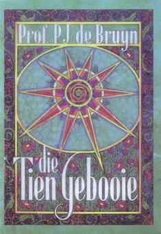 Die Tien Gebooie - PJ de Bruyn