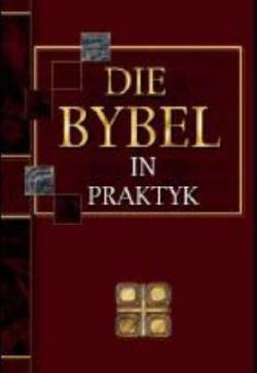 Die Bybel in Praktyk