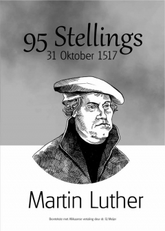 95 Stellings 31 Oktober 1517 Martin Luther