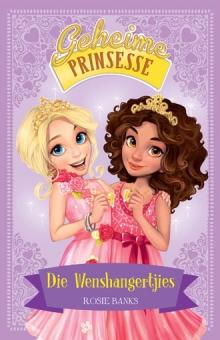 Geheime Prinsesse: Die Wenshangertjie