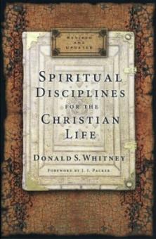 Spiritual Disiplines for the Christian Life