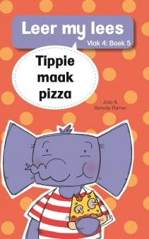 Tippie maak pizza (Vlak 4 Boek 5)