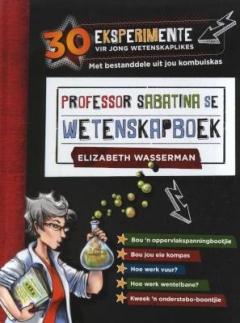 Prof Sabatina se wetenskapboek -30 eksperimente