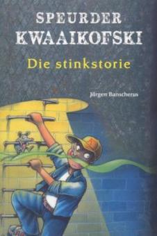 Speurder Kwaaikofski: Die Stinkstorie