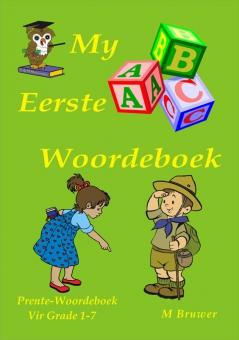 My Eerste Woordeboek Gr 1 - 7