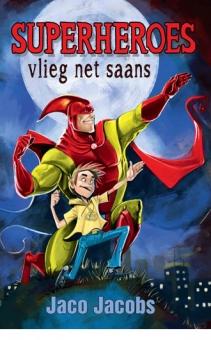 Superheroes vlieg net saans