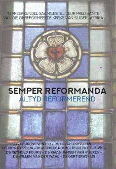 Semper Reformanda - altyd reformerend