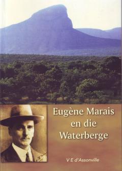 Eugene Marais en die Waterberge