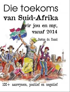 Die Toekoms van SA vir jou en my, vanaf 2014