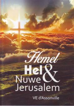Hemel, Hel & Nuwe Jerusalem