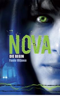 Nova 1: Die Begin