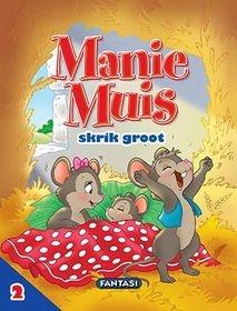 Avonture op die Plaas 2: Manie Muis skrik groot
