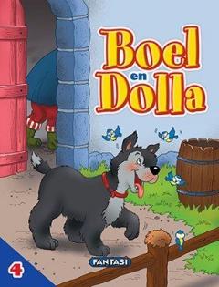 Avonture op die Plaas 4: Boel en Dolla