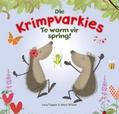 Die Krimpvarkies: Te warm vir spring!