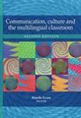 Communication,culture & multilingual classroom 2de uitg