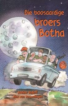 Die Boosaardige broers Botha