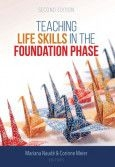 Teaching life skills in the Foundation Phase 2de uitg
