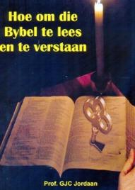 Hoe om die Bybel te lees en te verstaan