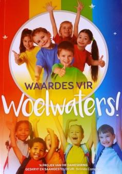 Waardes vir Woelwaters