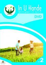 In U Hande DVD:  - Deel 2