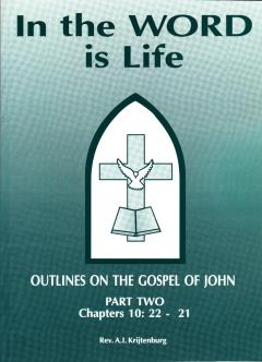 In the word is life- John Part 2 (Folmer)
