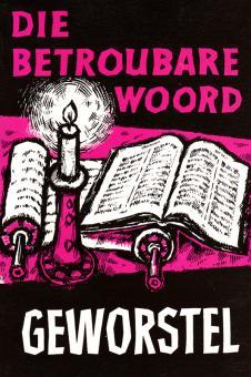 Geworstel Jer. 1-17 Die Betroubare Woord(Folmer)