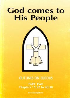 God comes to His people 2 Exodus (Folmer)