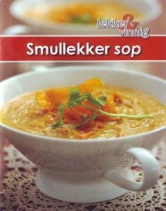 Lekker en Vinnig: Smullekker sop