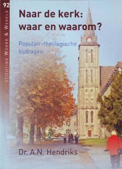 Naar die kerk: waar en waarom (Folmer)
