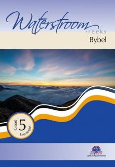 Bybel Gr 5 (Waterstroom)